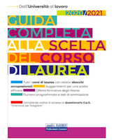 Guida completa alla scelta del corso di laurea 2020/2021-2
