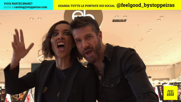 """Feel Good"" con Edoardo Stoppa e Juliana Moreira: puntata 16"