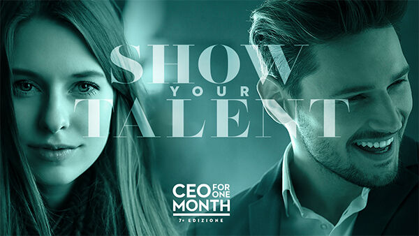 CEO for One Month 7: giovani talenti cercasi