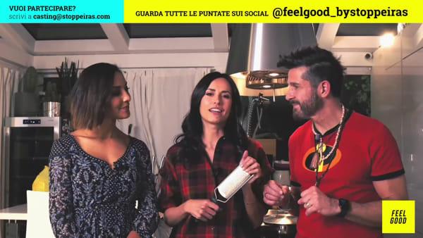 """Feel Good"" con Edoardo Stoppa e Juliana Moreira: puntata 13"